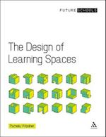 The Design of Learning Spaces (Future Schools)