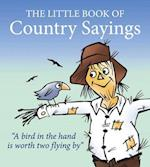 Little Book of Country Sayings