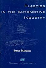 Plastics in the Automotive Industry af James Maxwell