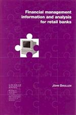 Financial Management Information and Analysis for Retail Banks af John Smullen