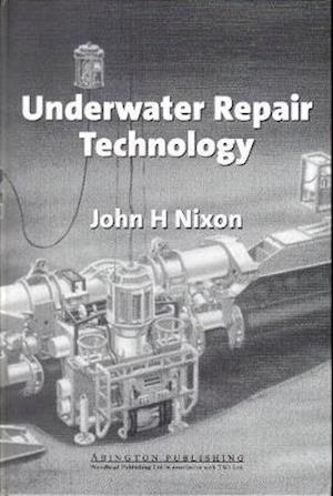 Bog, hardback Underwater Repair Technology af John H. Nixon