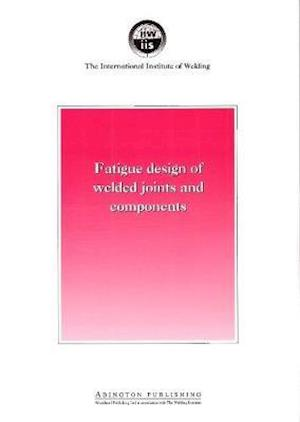 Bog, paperback Fatigue Design of Welded Joints and Components af A. F. Hobbacher