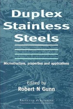 Duplex Stainless Steels: Microstructure, Properties and Applications