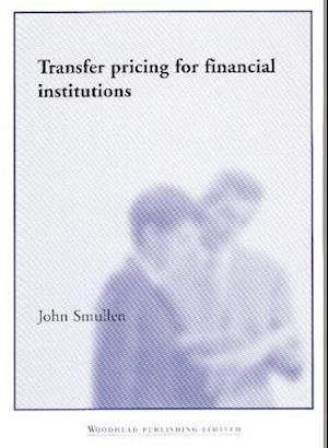 Bog, paperback Transfer Pricing for Financial Institutions af John Smullen