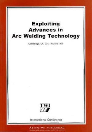 Bog, hæftet Exploiting Advances in Arc Welding Technology af Twi Ltd, Gyoujin Cho