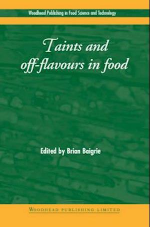 Bog, hardback Taints and Off-Flavours in Foods af B. Baigrie