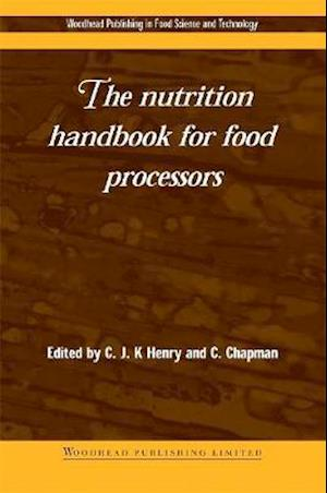 Bog, hardback The Nutrition Handbook for Food Processors af C. J. K. Henry