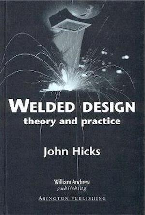 Bog, hardback Welded Design af J. Hicks