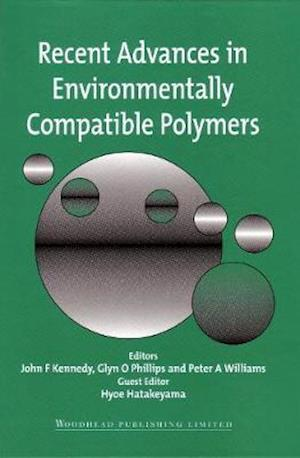 Bog, hardback Recent Advances in Environmentally Compatible Polymers af J. F. Kennedy