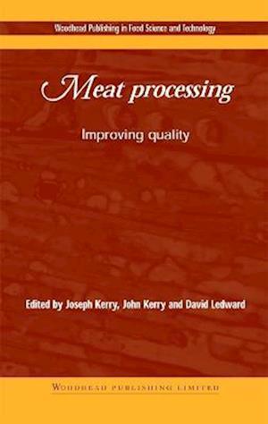 Bog, hardback Meat Processing: Improving Quality