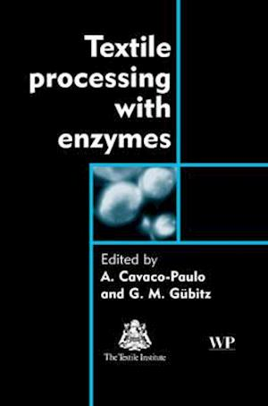 Bog, hardback Textile Processing with Enzymes af A. Cavaco-Paulo