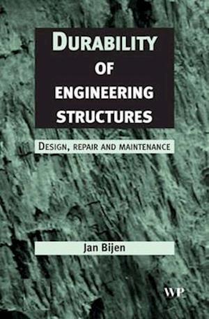 Bog, hardback Durability of Engineering Structures af J. Bijen