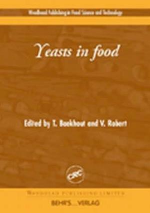 Bog, hardback Yeasts in Food af T. Boekhout