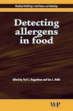 Detecting Allergens in Food (Woodhead Publishing Series in Food Science, Technology and Nutrition, nr. 117)