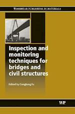 Inspection and Monitoring Techniques for Bridges and Civil Structures (Woodhead Publishing Series in Civil and Structural Engineering, nr. 16)