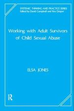 Working with Adult Survivors of Child Sexual Abuse af David Campbell, Elsa Jones, Rosalind Draper