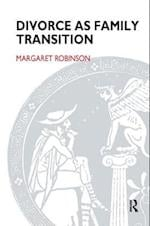 Divorce as Family Transition (Systemic Thinking and Practice Series)