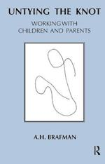 Untying the Knot: Working with Children and Parents