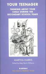 Your Teenager (Harris Meltzer Trust Series)