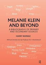 Melanie Klein and Beyond