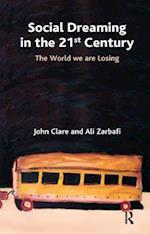 Social Dreaming in the 21st Century af John Clare, Ali Zarbafi