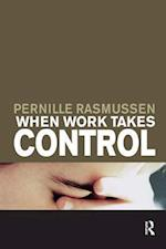When Work Takes Control