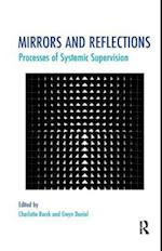 Mirrors and Reflections (Systemic Thinking and Practice Series)
