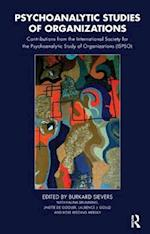Psychoanalytic Studies of Organizations af Burkard Sievers