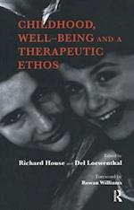 Childhood, Well-Being and a Therapeutic Ethos af Del Loewenthal