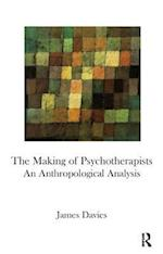 The Making of Psychotherapists af James Davies