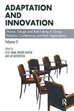Adaptation and Innovation (Group Relations Conferences)