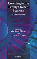 Coaching in the Family Owned Business (Professional Coaching Series)