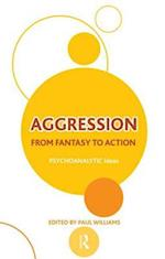Aggression (Psychoanalytic Ideas Series)