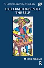 Explorations into the Self (The Library of Analytical Psychology)