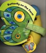 Butterfly at the Farm (Butterfly Books S)