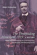 The Threefolding Movement, 1919. A History