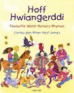 Hoff Hwiangerddi / Favourite Welsh Nursery Rhymes