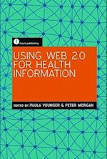 Using Web 2.0 for Health Information