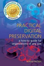 Practical Digital Preservation (The Facet Preservation Collection)