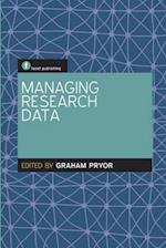 Managing Research Data (The Facet Scholarly Communication Collection)