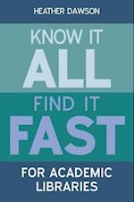 Know it All, Find it Fast for Academic Libraries