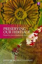 Preserving Our Heritage (The Facet Preservation Collection)
