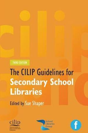 CILIP Guidelines for Secondary School Libraries