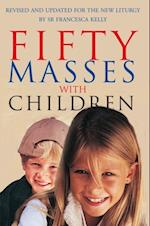 Fifty Masses with Children (Fifty Masses)