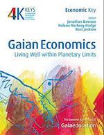 Gaian Economics (Four Keys to Sustainable Communities)