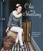 Chic Clothes on a Shoestring 25 Textile Treasures to make in an Evening af Mary Jane Baxter