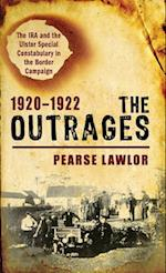 The Outrages 1920-1922
