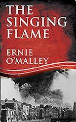 The Singing Flame (Ernie O'Malley Series, nr. 2)