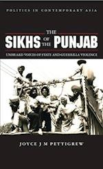 The Sikhs of the Punjab (Politics in Contemporary Asia S, nr. 11)