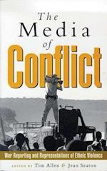 The Media of Conflict af Tim Allen, Jean Seaton